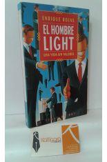 EL HOMBRE LIGHT. UNA VIDA SIN VALORES