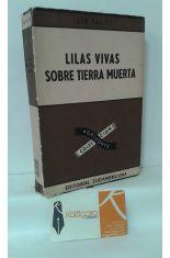 LILAS VIVAS SOBRE TIERRA MUERTA