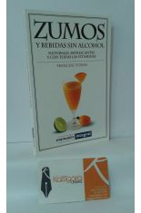 ZUMOS Y BEBIDAS SIN ALCOHOL. NATURALES, REFRESCANTES Y CON TODAS LAS VITAMINAS