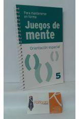 ORIENTACIÓN ESPACIAL. JUEGOS DE MENTE 5