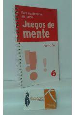 ATENCIÓN. JUEGOS DE MENTE 6