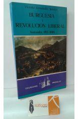 BURGUESÍA Y REVOLUCIÓN LIBERAL. SANTANDER, 1812-1840