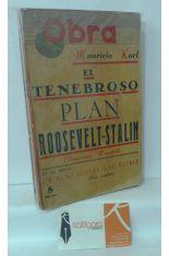 EL TENEBROSO PLAN ROOSEVELT-STALIN (PANORAMA MUNDIAL). UN RUSO VUELVE A SU PATRIA (OBRA COMPLETA). SEPTIEMBRE 1946