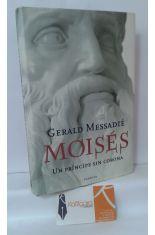 MOISÉS, UN PRÍNCIPE SIN CORONA