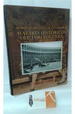 AVATARES HISTÓRICOS DEL TORO DE LIDIA