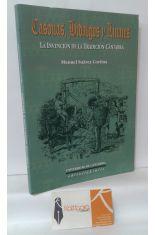 CASONAS, HIDALGOS Y LINAJES. LA INVENCIÓN DE LA TRADICIÓN CÁNTABRA