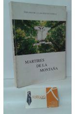 MÁRTIRES DE LA MONTAÑA
