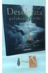 DESIDERATA, PALABRAS DE VIDA