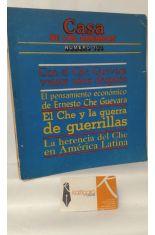 CASA DE LAS AMÉRICAS NÚMERO 163. CON EL CHE GUEVARA VEINTE AÑOS DESPUÉS. EL PENSAMIENTO ECONÓMICO DE ERNESTO CHE GUEVARA.