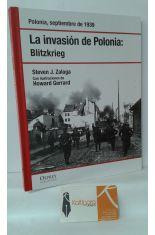 LA INVASIÓN DE POLONIA: BLITZKRIEG. POLONIA, SEPTIEMBRE DE 1939