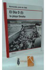 EL DÍA D (I): LA PLAYA OMAHA. NORMANDÍA, JUNIO DE 1944