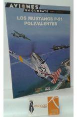 LOS MUSTANGS P-51 POLIVALENTES
