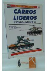 CARROS LIGEROS ESTADOUNIDENSES. M24 CHAFFEE, M41 WALKER BULLDOG, M551 SHERIDAN