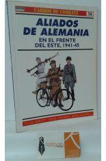 ALIADOS DE ALEMANIA EN EL FRENTE DEL ESTE, 1941-45