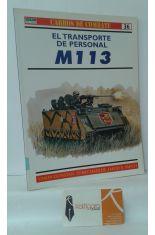 EL TRANSPORTE DE PERSONAL M113