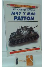 LOS CARROS MEDIOS M47 Y M48 PATTON