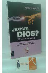 ¿EXISTE DIOS? EL GRAN ENIGMA. EL GRAN ENFRENTAMIENTO ENTRE CIENCIA Y CREENCIA, ENTRE FE Y RAZÓN