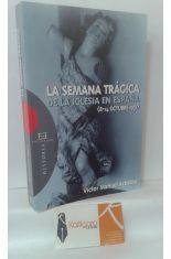 LA SEMANA TRÁGICA DE LA IGLESIA EN ESPAÑA (8-14 OCTUBRE 1931)