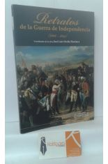 RETRATOS DE LA GUERRA DE INDEPENDENCIA (1808-1814)