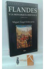 FLANDES Y LA MONARQUÍA HISPÁNICA 1500-1713