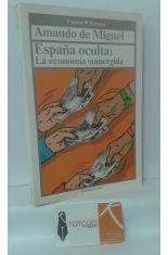 ESPAÑA OCULTA: LA ECONOMÍA SUMERGIDA