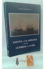 ESPAÑA Y LA ARMADA EN LAS GUERRAS DE CUBA