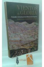 VIENTOS DE GLORIA. GRANDES VICTORIAS DE LA HISTORIA DE ESPAÑA