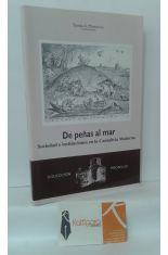 DE PEÑAS AL MAR. SOCIEDAD E INSTITUCIONES EN LA CANTABRIA MODERNA