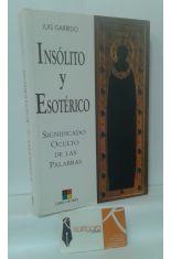 INSÓLITO Y ESOTÉRICO. SIGNIFICADO OCULTO DE LAS PALABRAS