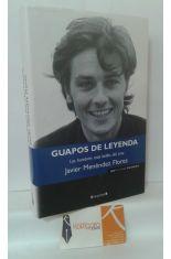GUAPOS DE LEYENDA. LOS HOMBRES MÁS BELLOS DEL CINE