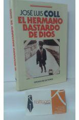 EL HERMANO BASTARDO DE DIOS
