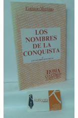 LOS NOMBRES DE LA CONQUISTA (I) LOS NOMBRES HISTÓRICOS. ROMA CONTRA CÁNTABROS Y ASTURES