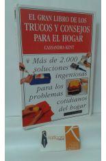 EL GRAN LIBRO DE LOS TRUCOS Y CONSEJOS PARA EL HOGAR. MÁS DE 2000 SOLUCIONES INGENIOSAS PARA LOS PROBLEMAS COTIDIANOS DEL HOGAR