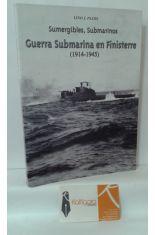 GUERRA SUBMARINA EN FINISTERRE (1914-1945) SUMERGIBLES, SUBMARINOS