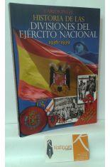 HISTORIA DE LAS DIVISIONES DEL EJÉRCITO NACIONAL 1936-1939