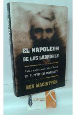 EL NAPOLEÓN DE LOS LADRONES. VIDA Y ANDANZAS DE ADAM WORTH, EL AUTÉNTICO MORIARTY