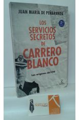 LOS SERVICIOS SECRETOS DE CARRERO BLANCO. LOS ORÍGENES DEL CNI
