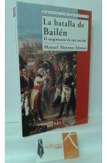 LA BATALLA DE BAILÉN. EL SURGIMIENTO DE UNA NACIÓN