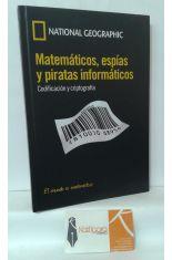 MATEMÁTICOS, ESPÍAS Y PIRATAS INFORMÁTICOS. CODIFICACIÓN Y CRIPTOGRAFÍA
