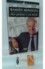 DOS PELOTAS Y UN BALÓN