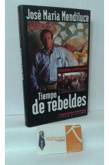 TIEMPO DE REBELDES, CIUDADANÍA Y PARTICIPACIÓN