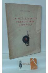 LA SEÑALIZACIÓN FERROVIARIA ESPAÑOLA