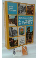 HISTORIA Y NOSTALGIA DE UN PUEBLO DE CASTILLA (PIEDRALAVES)