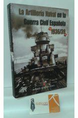 LA ARTILLERÍA NAVAL EN LA GUERRA CIVIL ESPAÑOLA 1939-1939