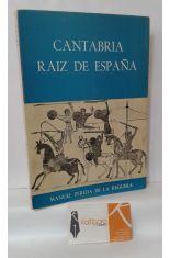 CANTABRIA RAÍZ DE ESPAÑA