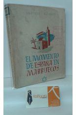 EL MOMENTO DE ESPAÑA EN MARRUECOS