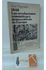 1848 LAS REVOLUCIONES ROMÁNTICAS Y DEMOCRÁTICAS DE EUROPA