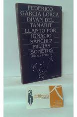 DIVÁN DEL TAMARIT - LLANTO POR IGNACIO SÁNCHEZ MEJÍAS - SONETOS