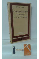 MARINERO EN TIERRA - LA MANTE - EL ALBA DEL ALHELÍ