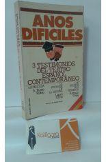 AÑOS DIFÍCILES. 3 TESTIMONIOS DEL TEATRO ESPAÑOL CONTEMPORÁNEO